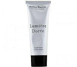Parfémy, Parfumerie, kosmetika Miller Harris Lumiere Doree - Krém na ruce
