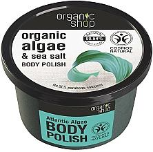 "Parfémy, Parfumerie, kosmetika Tělový peeling ""Atlantické řasy "" - Organic Shop Body Scrub Organic Algae & Sea Salt"