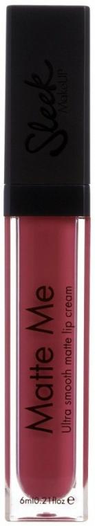 Matná rtěnka - Sleek MakeUP Matte Me Lip Cream — foto N1
