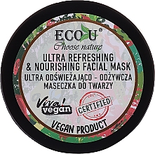 Parfémy, Parfumerie, kosmetika Ultra osvěžující a vyživující pleťová maska - Eco U Choose Nature Ultra Refreshing&Nourishing Face Mask