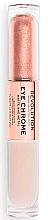 Parfémy, Parfumerie, kosmetika Tekutý oční stíny - Makeup Revolution Eye Chrome Liquid Eyeshadow